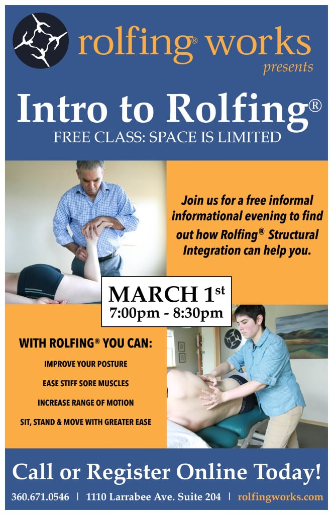 March 1, 7:00PM- 8:30PM Intro to Rolfing Free Class